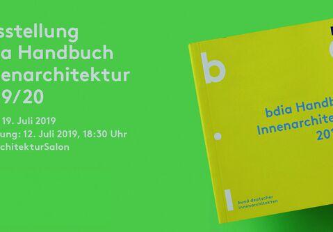 """Herzliche Einladung zur Eröffnung der Ausstellung """"bdia Handbuch Innenarchitektur 2019/2020"""""""